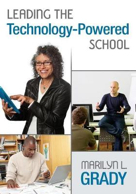 Leading the Technology-Powered School (Paperback)