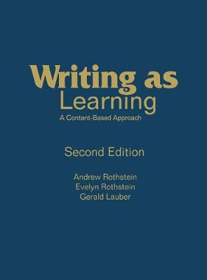 Writing as Learning: A Content-Based Approach (Hardback)