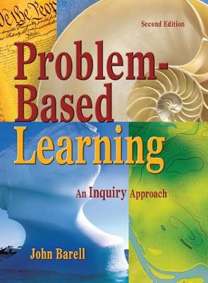 Problem-Based Learning: An Inquiry Approach (Hardback)
