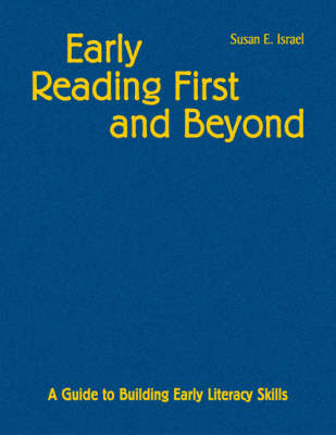 Early Reading First and Beyond: A Guide to Building Early Literacy Skills (Hardback)