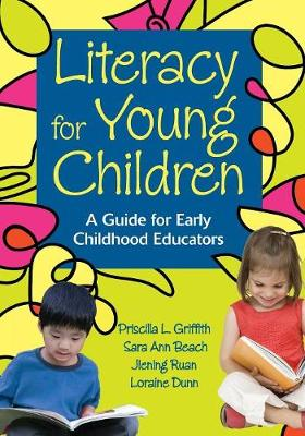 Literacy for Young Children: A Guide for Early Childhood Educators (Paperback)