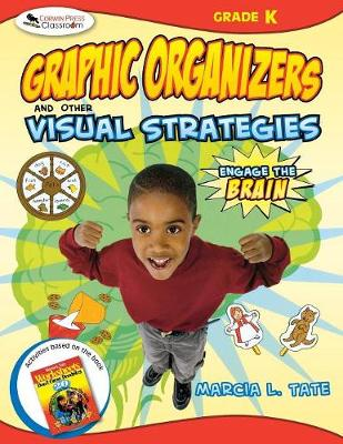 Engage the Brain: Graphic Organizers and Other Visual Strategies, Kindergarten (Paperback)