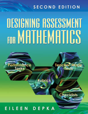 Designing Assessment for Mathematics (Paperback)