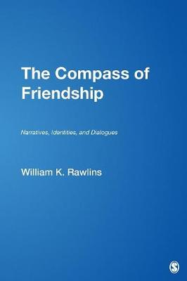 The Compass of Friendship: Narratives, Identities, and Dialogues (Paperback)