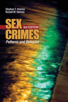 Sex Crimes: Patterns and Behavior (Paperback)