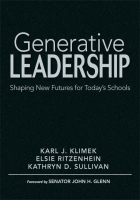 Generative Leadership: Shaping New Futures for Today's Schools (Hardback)