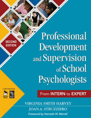 Professional Development and Supervision of School Psychologists: From Intern to Expert (Paperback)