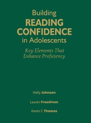 Building Reading Confidence in Adolescents: Key Elements That Enhance Proficiency (Hardback)