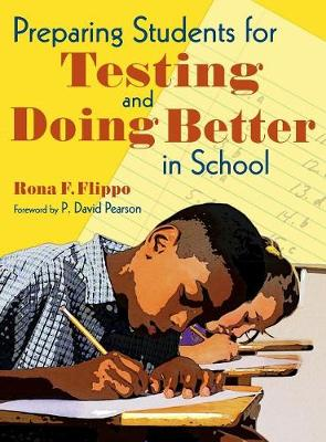 Preparing Students for Testing and Doing Better in School (Hardback)