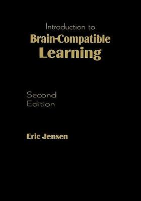 Introduction to Brain-Compatible Learning (Paperback)