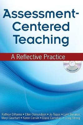 Assessment-Centered Teaching: A Reflective Practice (Hardback)