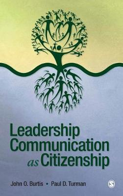 Leadership Communication as Citizenship (Hardback)