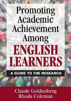 Promoting Academic Achievement Among English Learners: A Guide to the Research (Paperback)