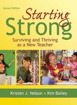 Starting Strong: Surviving and Thriving as a New Teacher (Hardback)