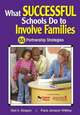 What Successful Schools Do to Involve Families: 55 Partnership Strategies (Paperback)