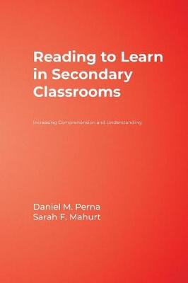 Reading to Learn in Secondary Classrooms: Increasing Comprehension and Understanding (Hardback)