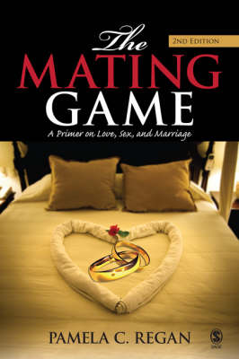 The Mating Game: A Primer on Love, Sex, and Marriage (Paperback)
