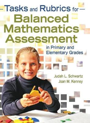Tasks and Rubrics for Balanced Mathematics Assessment in Primary and Elementary Grades (Hardback)