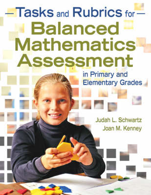 Tasks and Rubrics for Balanced Mathematics Assessment in Primary and Elementary Grades (Paperback)