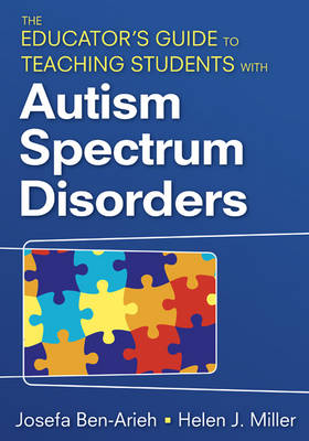 The Educator's Guide to Teaching Students With Autism Spectrum Disorders (Paperback)