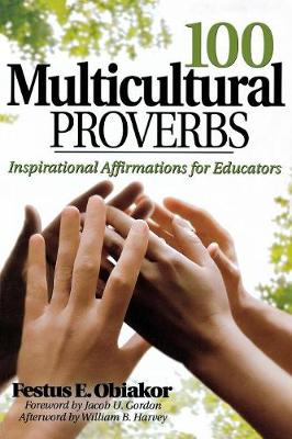 100 Multicultural Proverbs: Inspirational Affirmations for Educators (Paperback)
