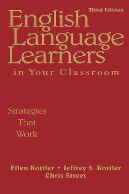English Language Learners in Your Classroom: Strategies That Work (Paperback)