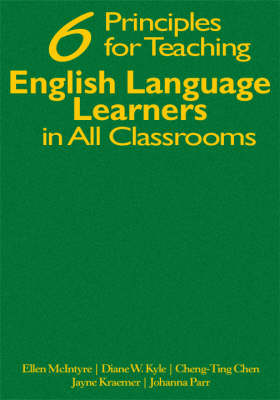 Six Principles for Teaching English Language Learners in All Classrooms (Hardback)