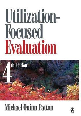 Utilization-Focused Evaluation (Paperback)