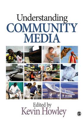 Understanding Community Media (Paperback)