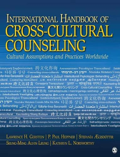 International Handbook of Cross-Cultural Counseling: Cultural Assumptions and Practices Worldwide (Hardback)