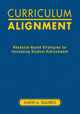 Curriculum Alignment: Research-Based Strategies for Increasing Student Achievement (Hardback)