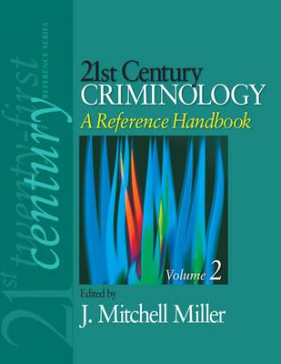 21st Century Criminology: A Reference Handbook (Hardback)