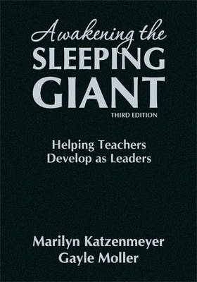 Awakening the Sleeping Giant: Helping Teachers Develop as Leaders (Hardback)
