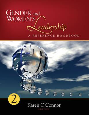 Gender and Women's Leadership: A Reference Handbook (Hardback)