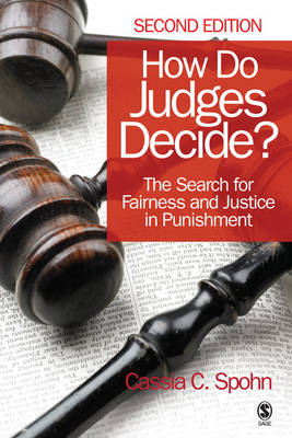 How Do Judges Decide?: The Search for Fairness and Justice in Punishment (Paperback)