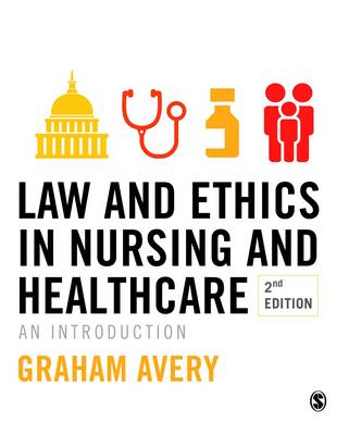 Law and Ethics in Nursing and Healthcare: An Introduction (Hardback)