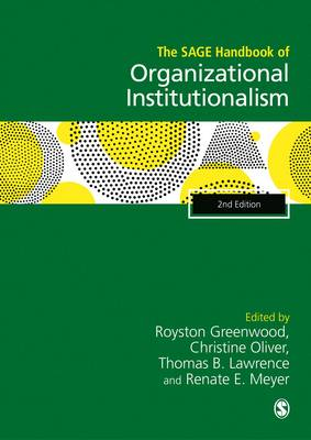 The SAGE Handbook of Organizational Institutionalism (Hardback)