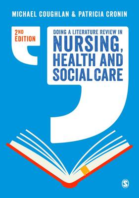 Doing a Literature Review in Nursing, Health and Social Care (Hardback)