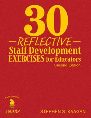 30 Reflective Staff Development Exercises for Educators (Hardback)