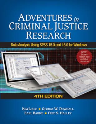 Adventures in Criminal Justice Research: Data Analysis Using SPSS 15.0 and 16.0 for Windows (Paperback)