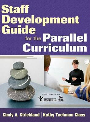 Staff Development Guide for the Parallel Curriculum (Hardback)