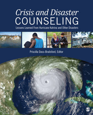 Crisis and Disaster Counseling: Lessons Learned from Hurricane Katrina and Other Disasters (Hardback)