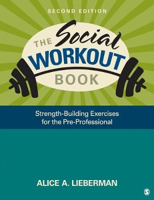 The Social Workout Book: Strength-Building Exercises for the Pre-Professional (Paperback)
