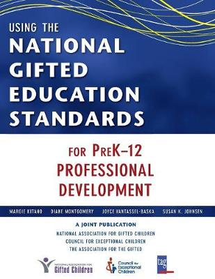 Using the National Gifted Education Standards for PreK-12 Professional Development (Paperback)