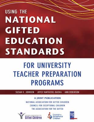 Using the National Gifted Education Standards for University Teacher Preparation Programs (Paperback)