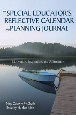 The Special Educator's Reflective Calendar and Planning Journal: Motivation, Inspiration, and Affirmation (Paperback)