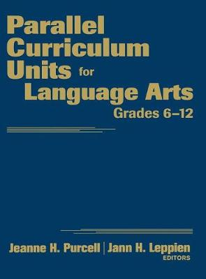 Parallel Curriculum Units for Language Arts, Grades 6-12 (Hardback)