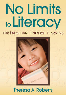 No Limits to Literacy for Preschool English Learners (Paperback)