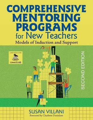 Comprehensive Mentoring Programs for New Teachers: Models of Induction and Support (Paperback)