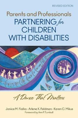 Parents and Professionals Partnering for Children With Disabilities: A Dance That Matters (Paperback)